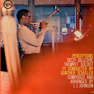 Dizzy Gillespie - Perceptions