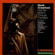 Hank Crawford - Help Me Make It Through The Night