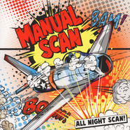 Manual Scan - All Night Scan