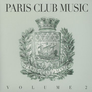 V.A. - Paris Club Music Volume 2