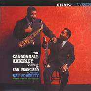 Cannonball Adderley Quintet - In San Francisco