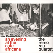 Remo Rau Quartet, The - At The Cafe Africana