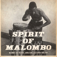 Next Stop Soweto - Spirit Of Malombo: Malombo Jazz Makers, Jabula And Jazz Afrika 1966-1984