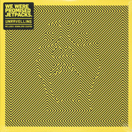 We Were Promised Jetpacks - Unraveling