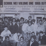 V.A. - School Me! Volume One, 1968-1975 - High School And Collegiate Jazz, Funk, Soul And Psychedelia