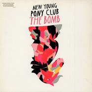 New Young Pony Club - The Bomb