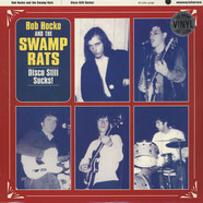 Swamp Rats - Disco Still Sucks