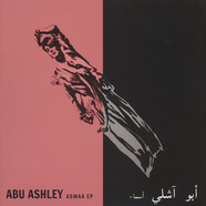 Abu Ashley - Asmaa EP