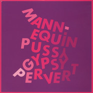 Mannequin Pussy - Gypsy Pervert