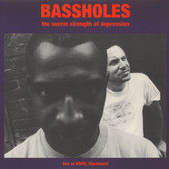 Bassholes - The Secret Strength Of Depression, Live At KSPC Claremont