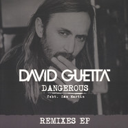 David Guetta - Dangerous feat. Sam Martin Remixes EP
