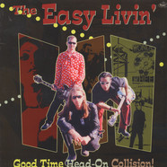 Easy Livin' - Good Time Head On Collision