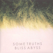 Some Truths - Bliss Abyss