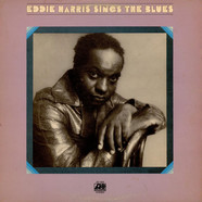 Eddie Harris - Eddie Harris Sings The Blues