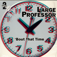 Large Professor - 'Bout That Time