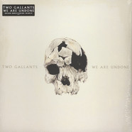 Two Gallants - We Are Undone Colored Vinyl Edition