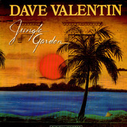 Dave Valentin - Jungle Garden