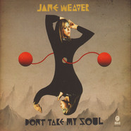 Jane Weaver / Tender Prey - Don't Take My Soul / Undisputed Heaveyweight Of My Heart