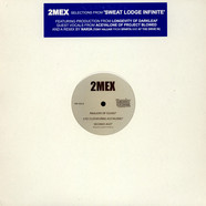 2Mex - Selections From 'Sweat Lodge Infinite'