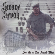 Swave Sevah - Son Of A One Armed Man