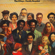 O'Jays, The - Family Reunion