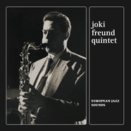 Joki Freund Quintet - European Jazz Sounds