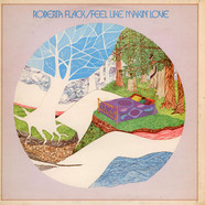 Roberta Flack - Feel Like Makin' Love