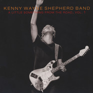 Kenny Wayne Shepherd - A Little Something From The Road