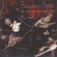 Big John Bates - From The Bestiary To The Leathering Room