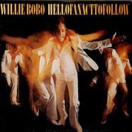 Willie Bobo - Hell Of An Act To Follow