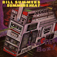 Bill Summers & Summers Heat - Jam The Box