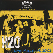 H20 - CBGB OMFUG Masters: Live August 19, 2002 The Bowery Collection