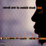 Del Tha Funkee Homosapien - Both Sides Of The Brain