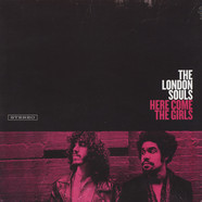 London Souls, The - Here Come The Girls