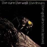 Cure, The - The Upstairs Room / The Dream / The Walk / Lament
