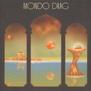 Mondo Drag - Mondo Drag Colored Vinyl Edition