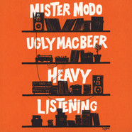 Mister Modo & Ugly Mac Beer - Heavy Listening