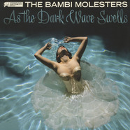 Bambi Molesters, The - As the Dark Wave Swells