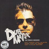 Dubmatix - The French Sessions