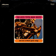 Thad Jones / Pepper Adams Quintet - Mean What You Say