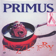 Primus - Frizzle Fry  Pink Vinyl Edition