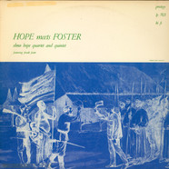 Elmo Hope Quartet And Elmo Hope Quintet - Hope Meets Foster