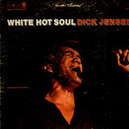 Dick Jensen - White Hot Soul