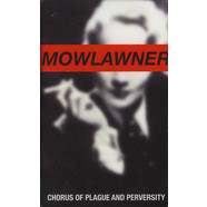 Mowlawner - Chorus Of Plague And Perversity