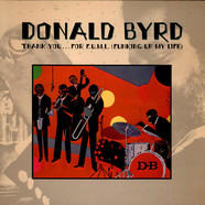 Donald Byrd - Thank You … For F.U.M.L. (Funking Up My Life)