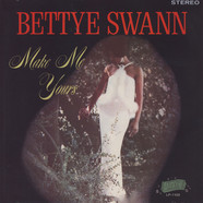Bettye Swann - Make Me Yours