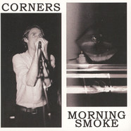 Corners / Morning Smoke - Split