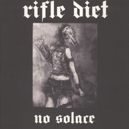 Rifle Diet - No Solace