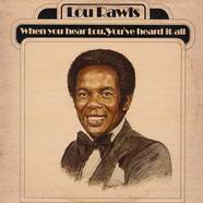 Lou Rawls, - When You Hear Lou, You've Heard It All