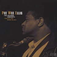 Pee Wee Ellis - The Cologne Concerts - Twelve And More Blues